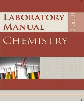 Chemistry Lab Manual (EN) / Class 11 - NCERT Book