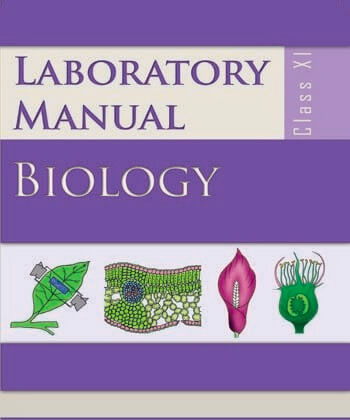 Biology Lab Manual (EN) / Class 11 - NCERT Book