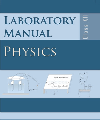 Physics Lab Manual / Class 12 - NCERT Book